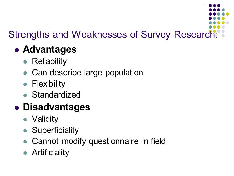 strengths and weakness of quantitative research While quantitative and qualitative research approaches each have their strengths and weaknesses, they can be extremely effective in combination with one another.