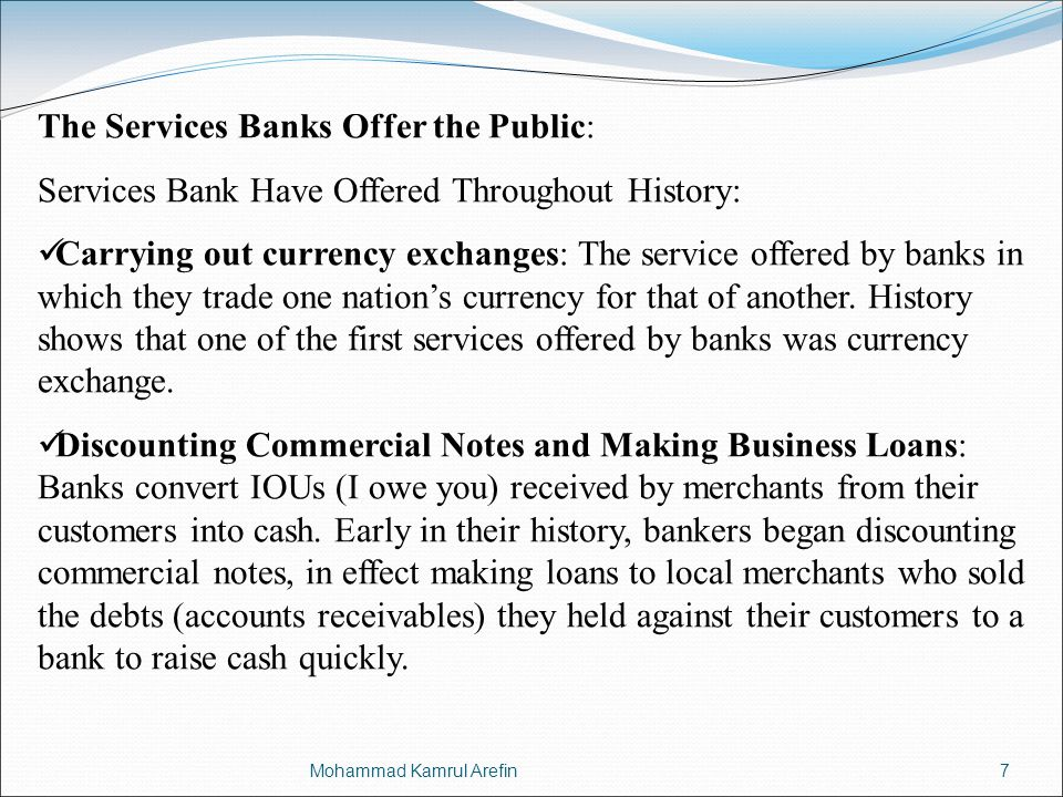 The Services Banks Offer the Public: