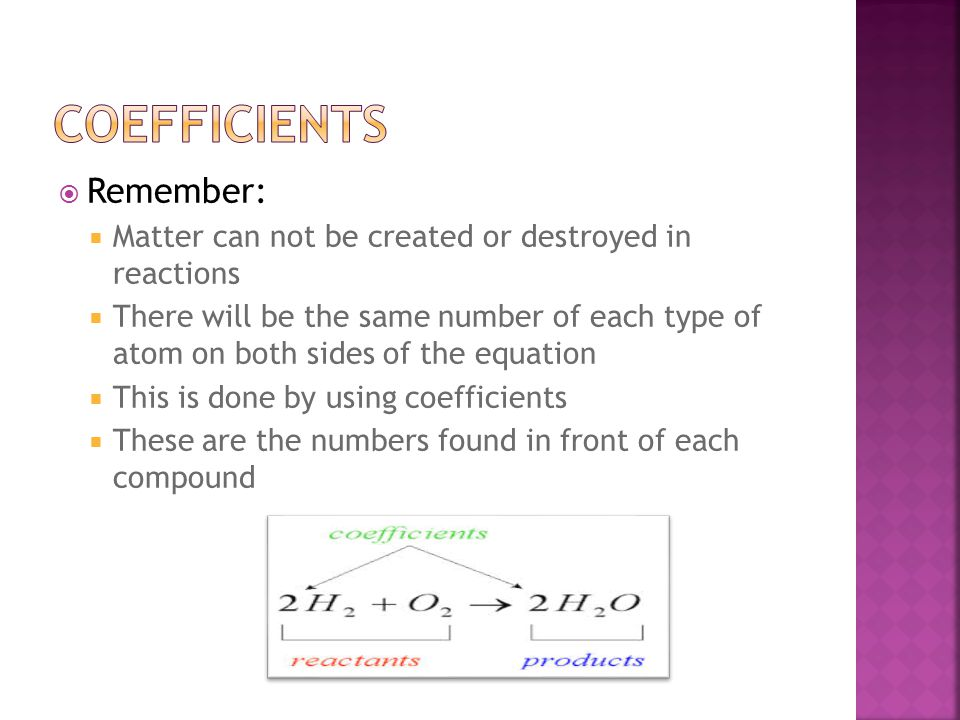 Coefficients Remember: