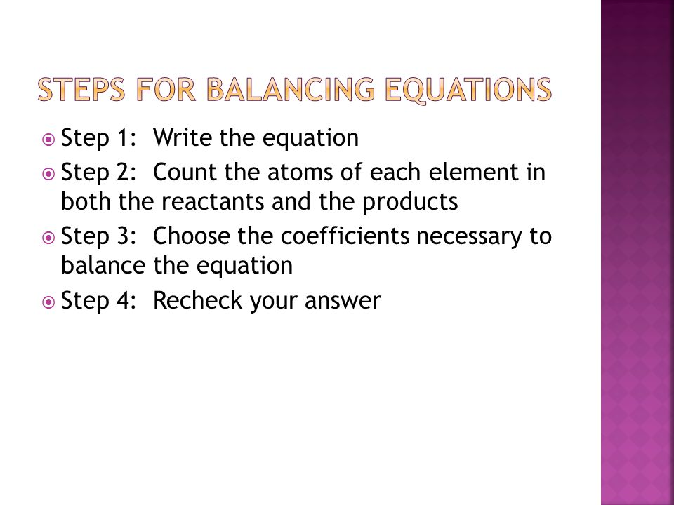 Steps for Balancing equations