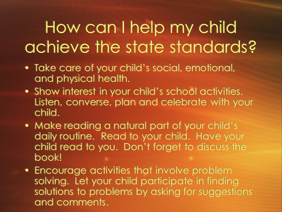 How can I help my child achieve the state standards