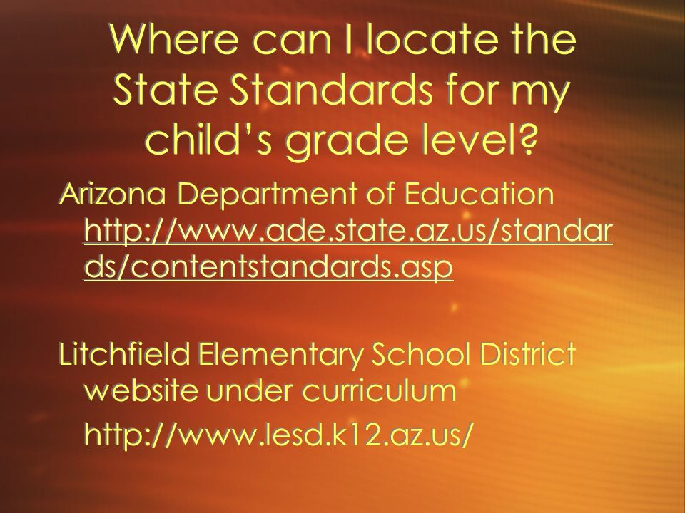 Where can I locate the State Standards for my child's grade level
