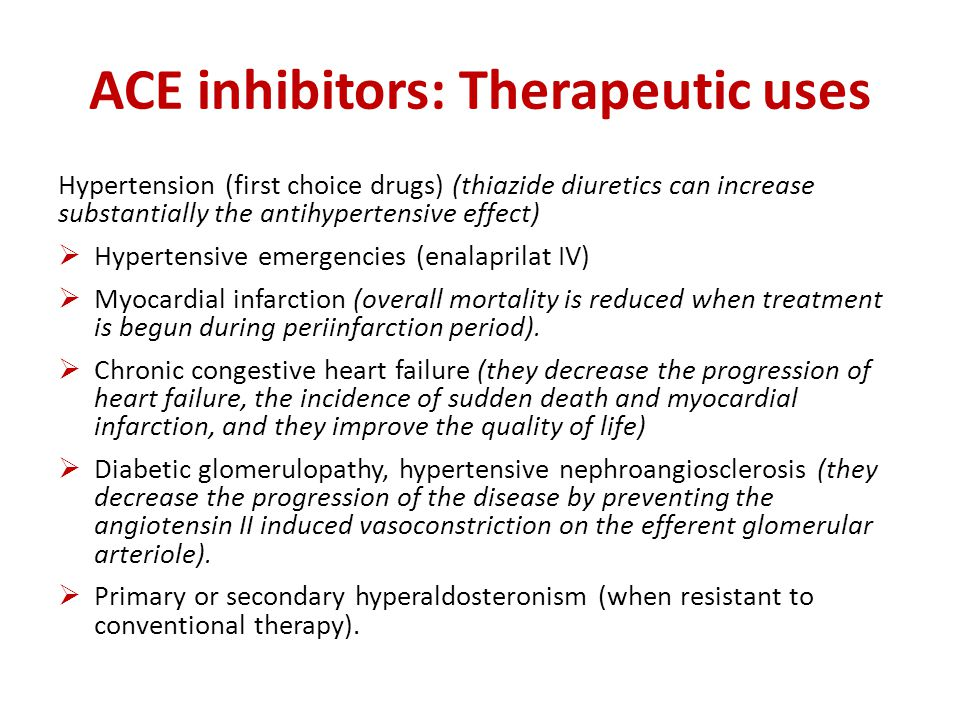 ACE inhibitors: Therapeutic uses