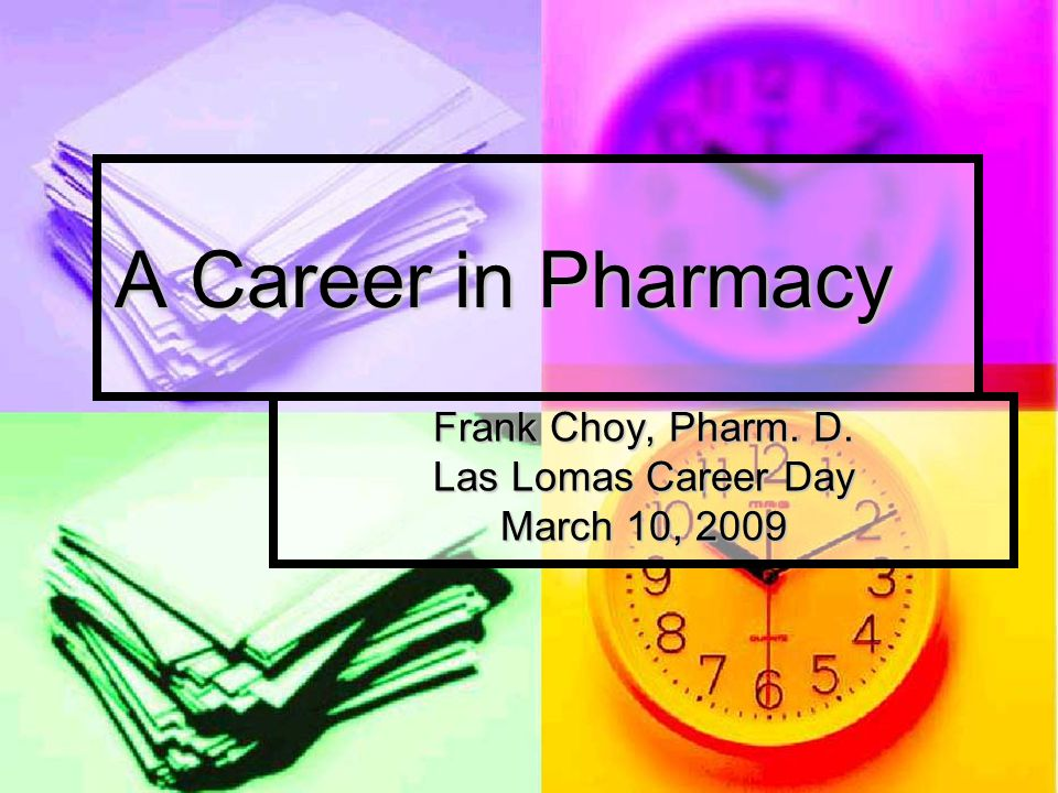 Frank Choy, Pharm  D  Las Lomas Career Day March 10, 2009