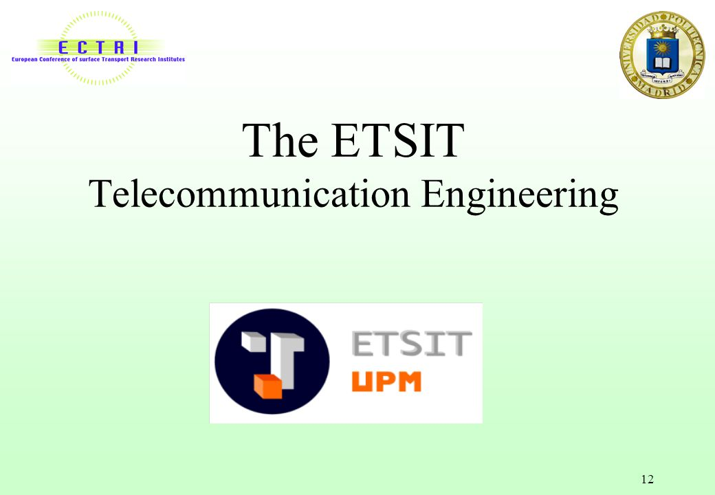 The ETSIT Telecommunication Engineering