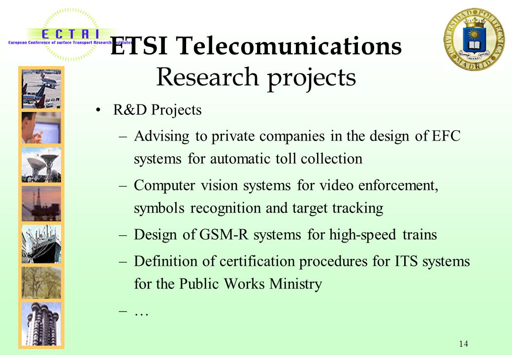 ETSI Telecomunications Research projects