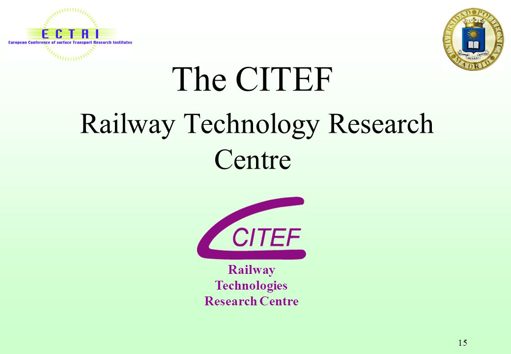 The CITEF Railway Technology Research Centre