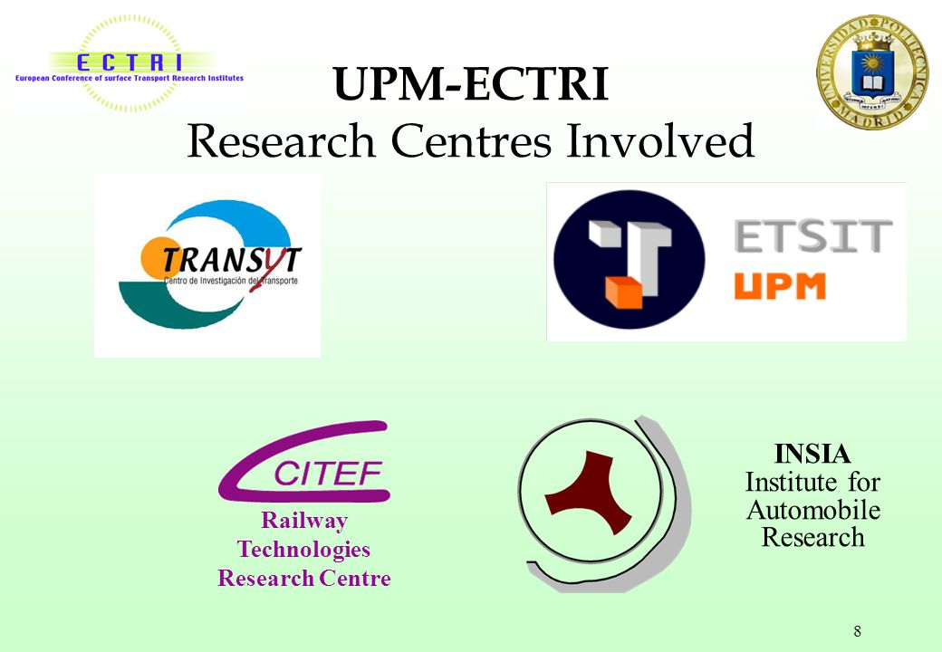 UPM-ECTRI Research Centres Involved