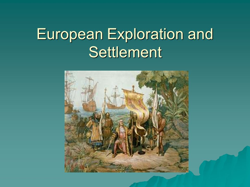 European History/Exploration and Discovery