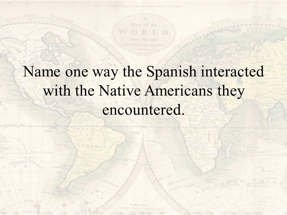 the spanish and native encounters essay Why learn spanish because it's the language of america's other melting pot embrace your place in los estados unidos with these reasons to learn spanish.