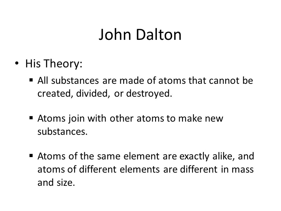 John Dalton His Theory: