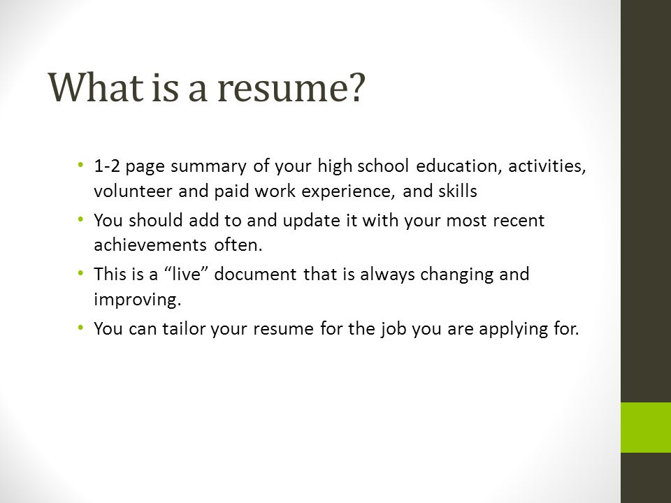 What Is A Resume 1 2 Page Summary Of Your High School Education, Activities  Tailor Your Resume