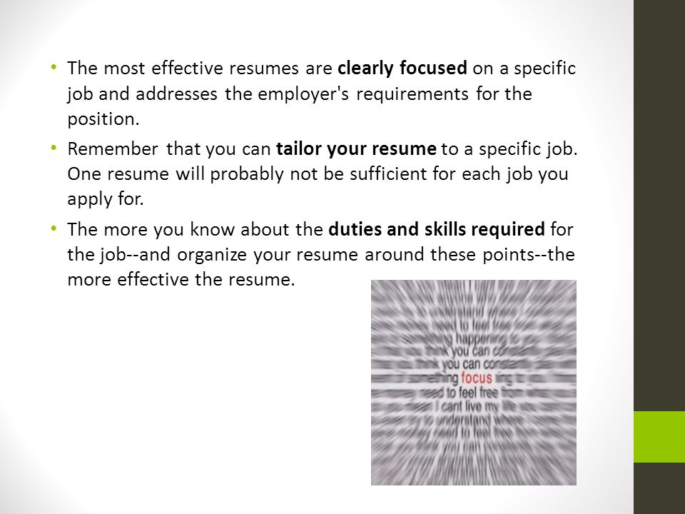 The Most Effective Resumes Are Clearly Focused On A Specific Job And  Addresses The Employer S  How To Organize Your Resume