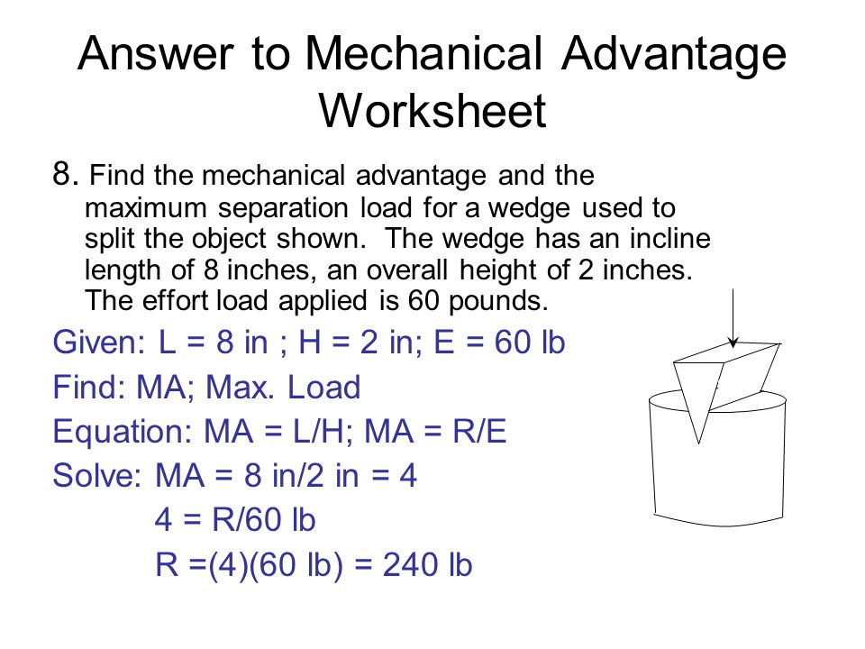 Answer to Mechanical Advantage Worksheet - ppt download