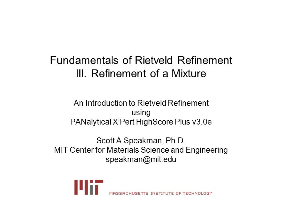 Fundamentals of Rietveld Refinement III  Refinement of a Mixture
