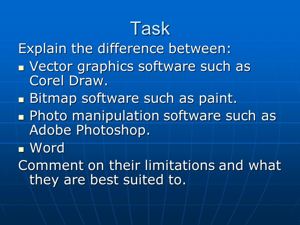 Task Explain the difference between: