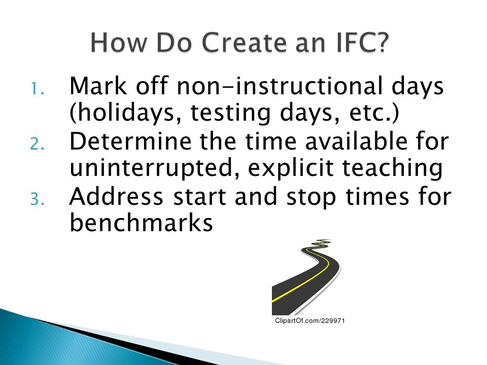 How Do Create an IFC Mark off non-instructional days (holidays, testing days, etc.)