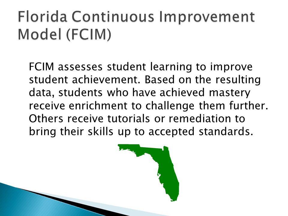 Florida Continuous Improvement Model (FCIM)