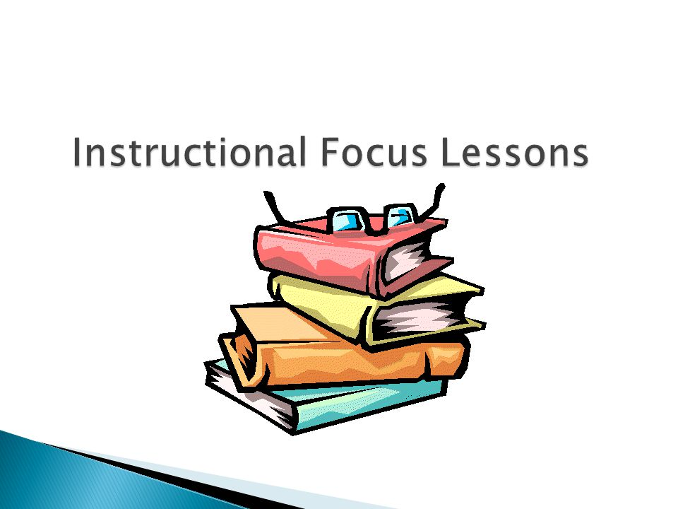 Instructional Focus Lessons
