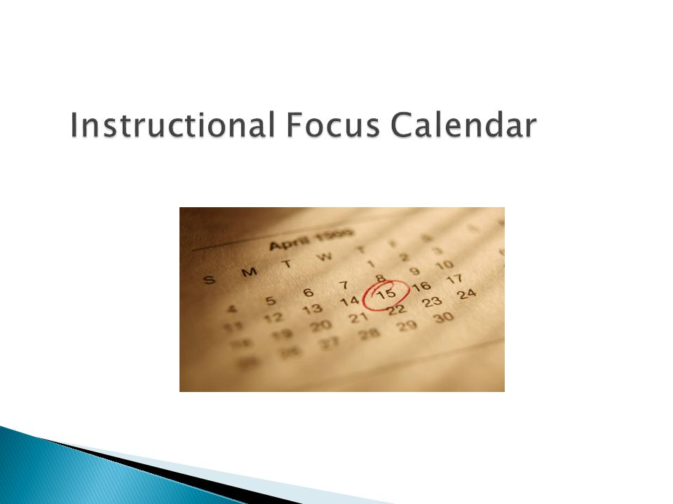 Instructional Focus Calendar