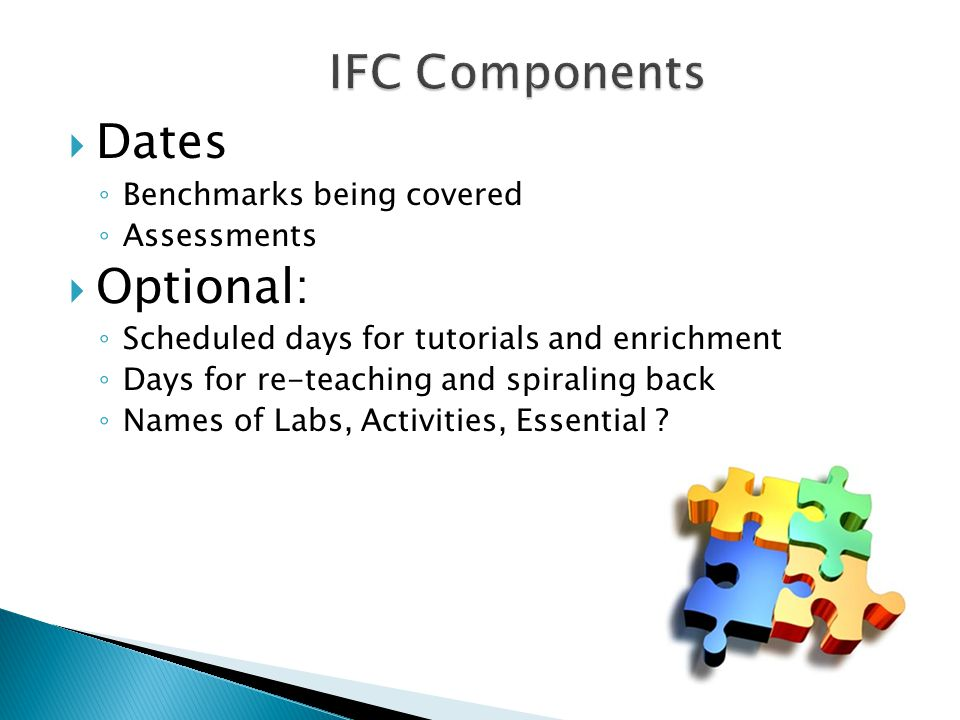 Dates Optional: IFC Components Benchmarks being covered Assessments