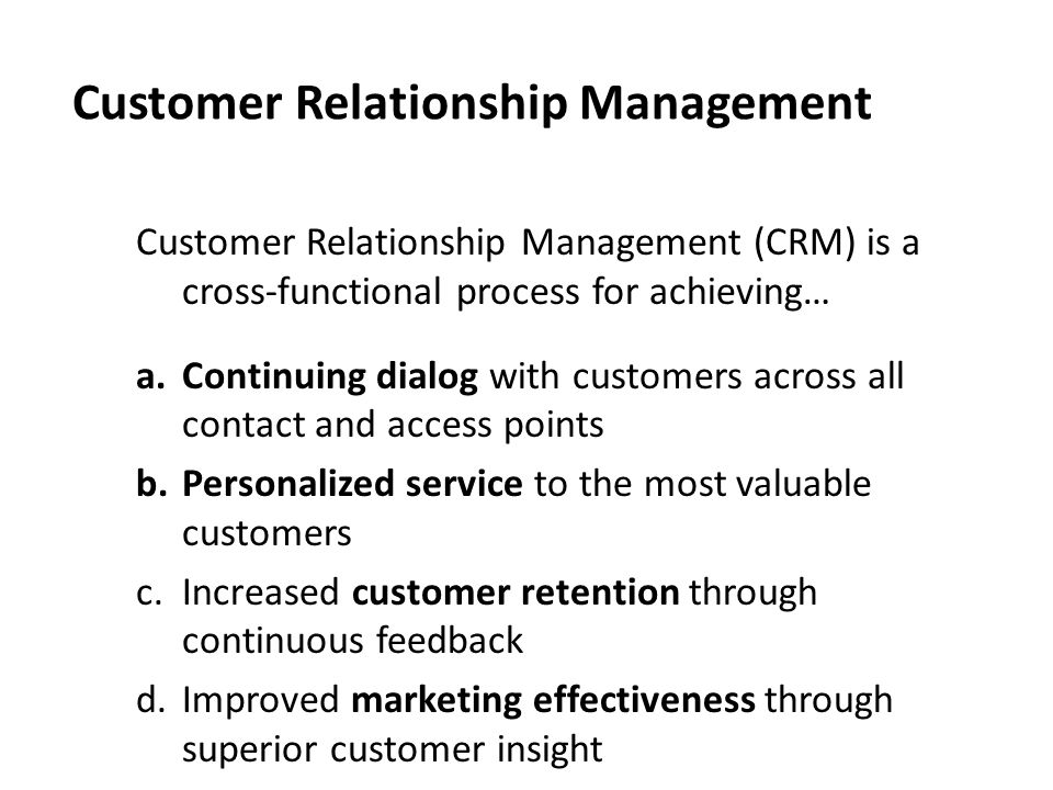 Customer Relationship Management - Meaning, Need and Steps in CRM