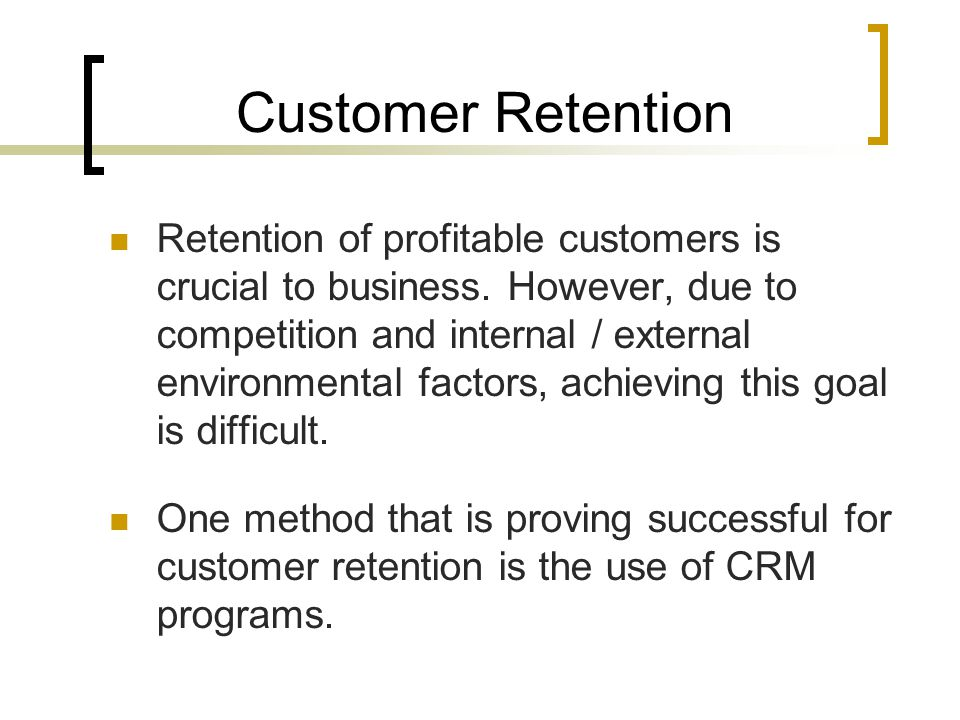 can relationship management contribute customer retention