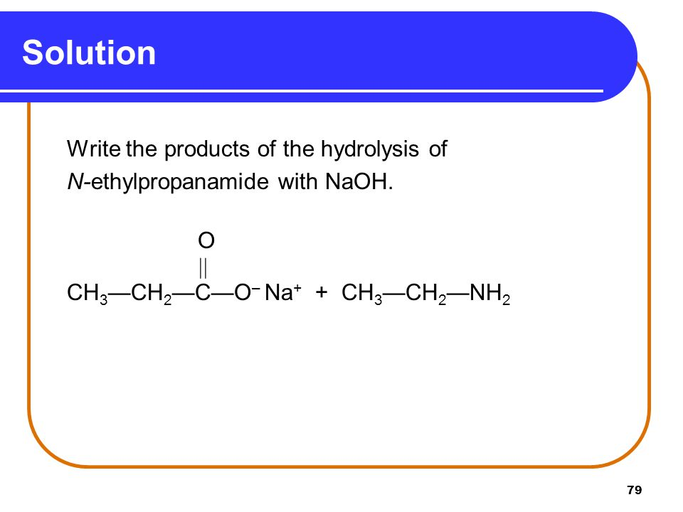 Solution Write the products of the hydrolysis of