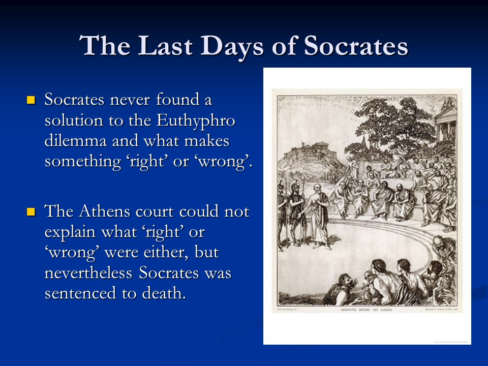 characterization of socrates in platos the last days of socrates Socrates - plato's apology: although in none of plato's dialogues is plato himself a conversational partner or even a witness to a conversation, in the apology socrates says that plato is one of several friends in the audience.