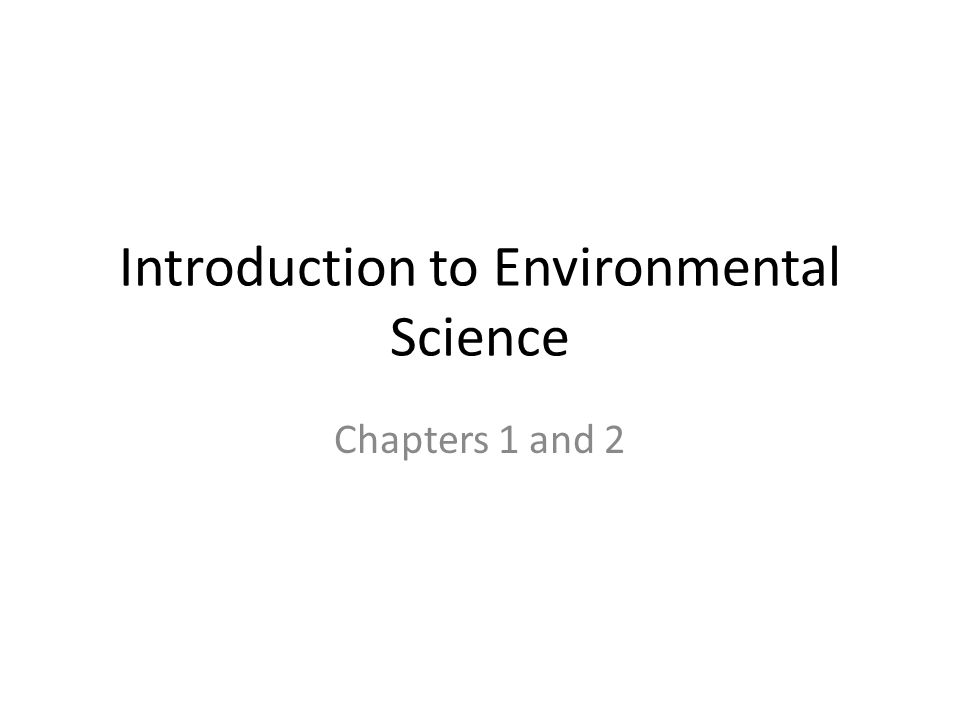 an introduction to the environmental science and policy class in the us An ab in environmental studies and a scb in environmental science science & policy environment introduction to environmental social science: 1.