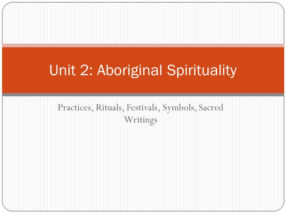 aboriginal spirituality 1 Experiences of aboriginal spirituality and health and wellbeing among family and community 41 appendix 1: interviews 43 spirituality and aboriginal people's social and emotional wellbeing: a review • • • • • spirituality.