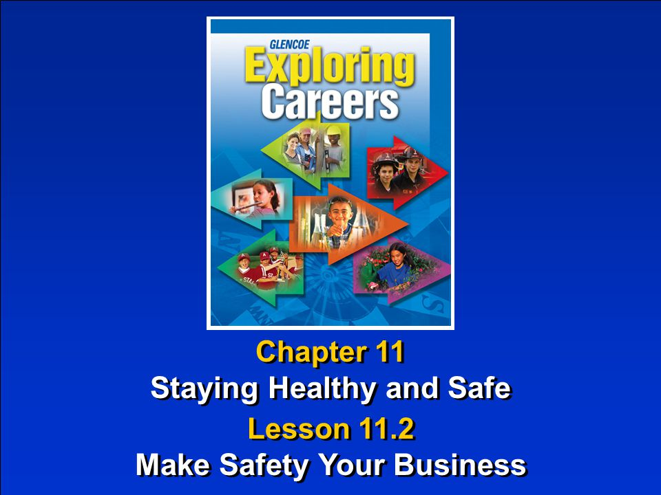 Staying Healthy and Safe Make Safety Your Business