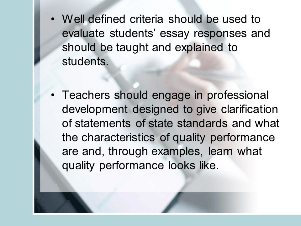 essay assessment tasks ppt video online  teachers should engage in professional development designed to give clarification of statements of state standards and what the characteristics of quality