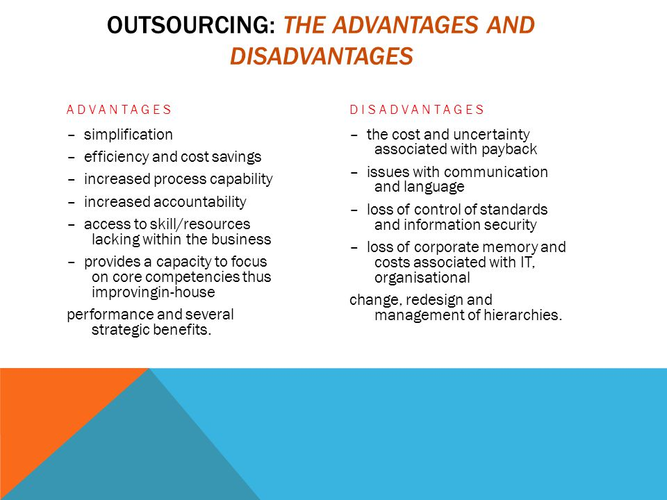 benefits and limitations of bpo Outsourcing is the practice of hiring an external organization to perform some business functions in a country other than that in which the goods or.