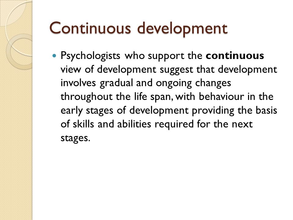 Continuous development