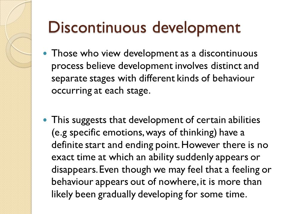 Discontinuous development