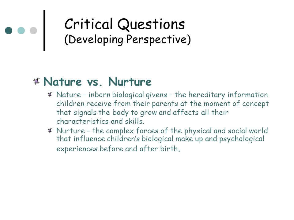 nature or nurture for children s language Adults seem to have greater difficulties than children in acquiring a second  of  nature (universal principles of grammar, ug) and nurture.