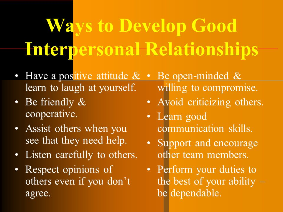 Ways to Develop Good Interpersonal Relationships