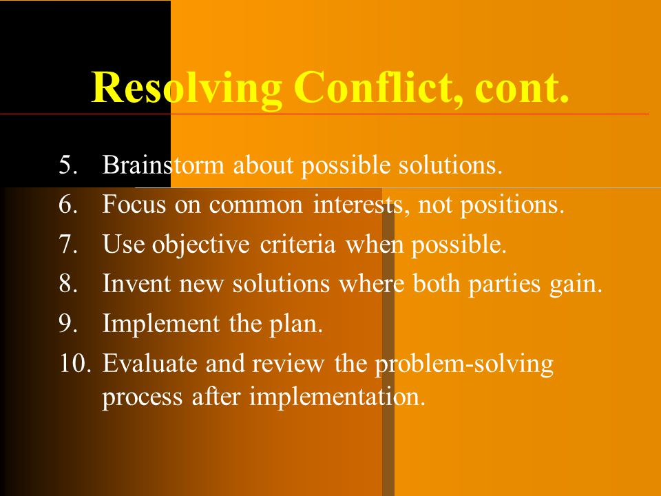 Resolving Conflict, cont.