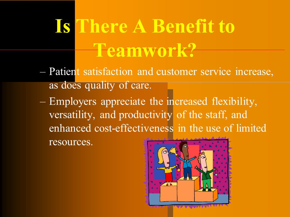 Is There A Benefit to Teamwork