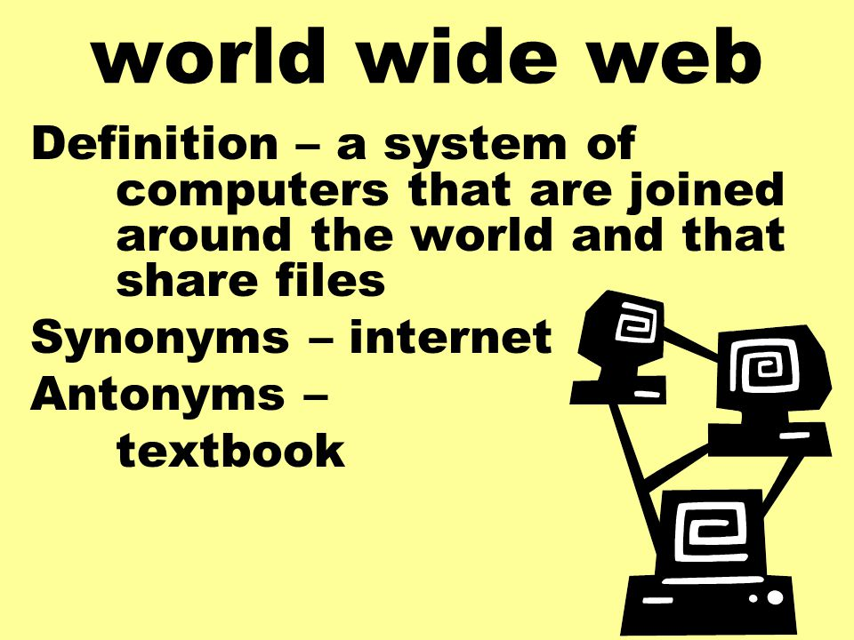 the description of the internet and world wide web Description world wide web: internet and web information systems (www) is an international, archival, peer-reviewed journal that covers all aspects of the web, including issues related to architectures, applications, internet and web information systems, and communities.