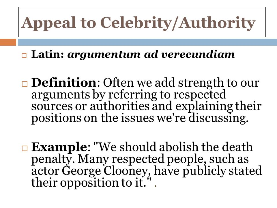 Logical Fallacy: Appeal to Celebrity