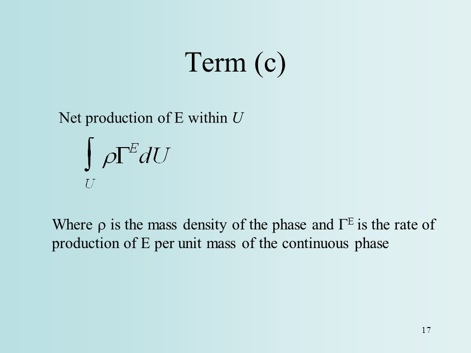 Term (c) Net production of E within U