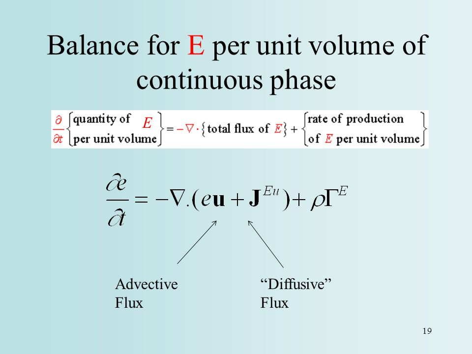 Balance for E per unit volume of continuous phase