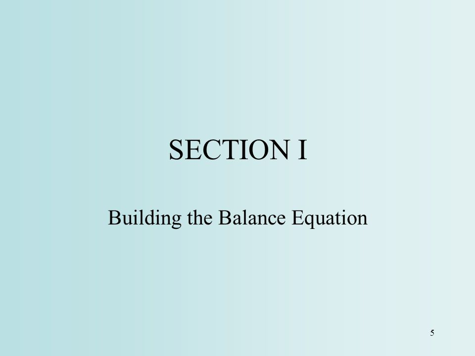 Building the Balance Equation