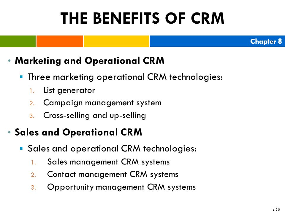 THE BENEFITS OF CRM Marketing and Operational CRM