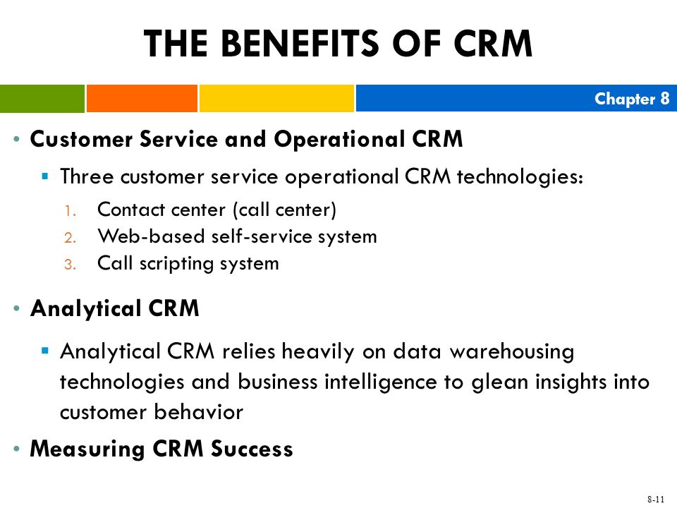 THE BENEFITS OF CRM Customer Service and Operational CRM