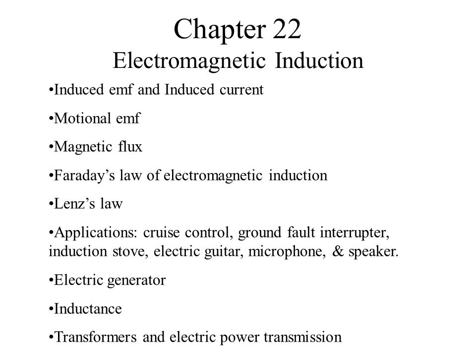 Chapter 22 Electromagnetic Induction