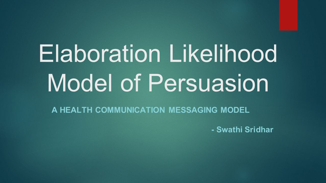 essay on elaboration liklihood model and Critically compare any two theories of persuasion they are the elaboration likelihood model and if you are the original writer of this essay and no longer.