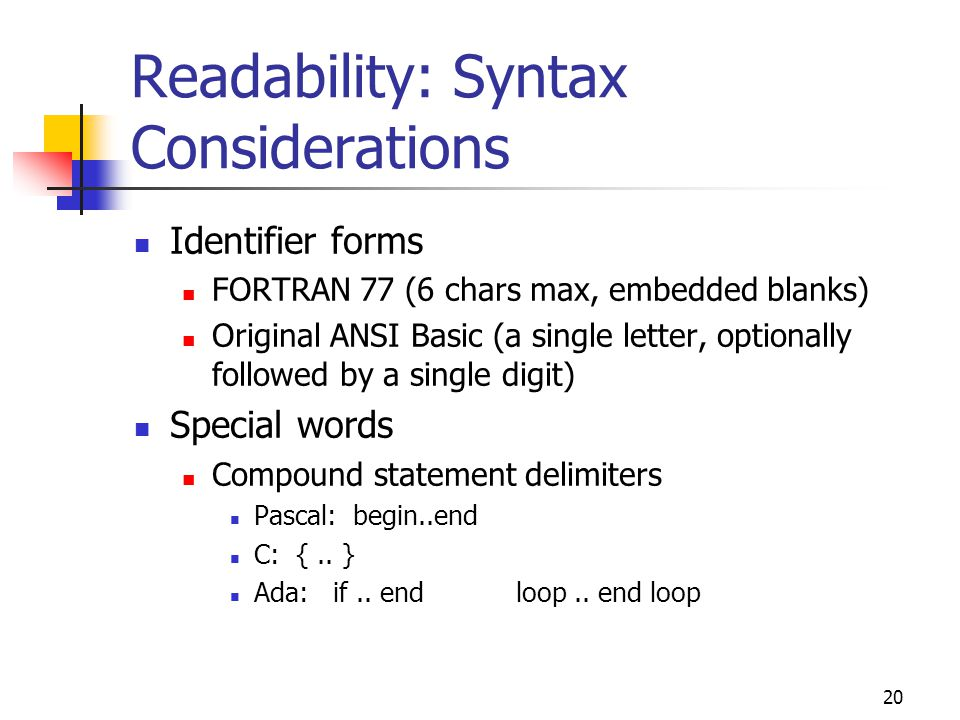 Readability: Syntax Considerations